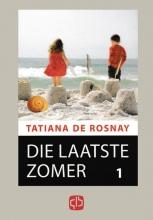 Tatiana de Rosnat , Die laatste zomer