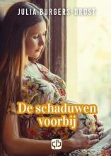 Julia Burgers-Drost , De schaduwen voorbij