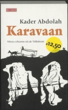 Kader Abdolah , Karavaan