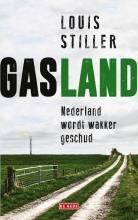 Louis  Stiller Gasland