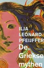 Ilja Leonard Pfeijffer , De Griekse mythen