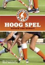 Gerard van Gemert , Hoog spel 2 Hoog spel