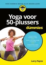 Larry Payne , Yoga voor 50-plussers voor Dummies