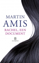 Martin  Amis Rachel, een document