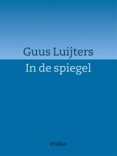 Guus  Luijters In de spiegel