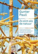 Jurriaan Kamp Gunter Pauli, Zo slim als de natuur
