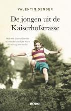 Valentin Senger , De jongen uit de Kaiserhofstrasse