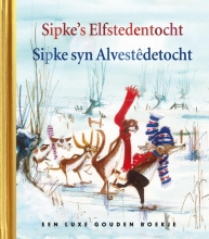 Lida Dijkstra , Sipke`s Elfstedentocht - Sipke syn Alvestêdetocht