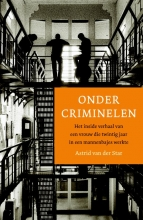 Astrid van der Star Onder criminelen