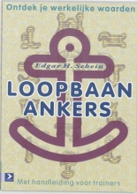 E.H. Schein , Loopbaan-ankers