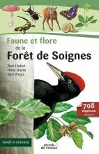 Toni Llobet Bart Muys  Hans Baeté, Faune et flore de la Forêt de Soignes
