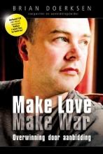 Brian Doerksen , Make love, make war