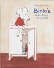 Valckx, Catharina Binkie en het huisje van Annejet