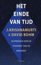 David Bohm Jiddu Krishnamurti, Het einde van tijd