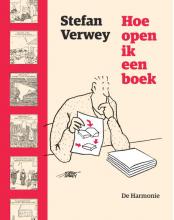 Stefan  Verwey Hoe open ik een boek