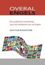 Daniel Gibb Kevin Cook, Overal Engels