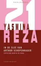 Yasmina  Reza Perlouses In de slee van Arthur Schopenhauer