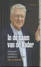 Luc  Van Looy In de naam van de Vader