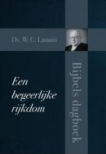 Ds. W.C. Lamain , Een begeerlijke rijkdom