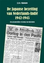 J.J.G. Sijatauw , De Japanse bezetting van Nederlands-Indie 1942-1945