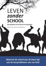 Freddy Bonnu Johan Van Eeckhout, Leven zonder school