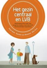 Arjan Bolt , Het gezin centraal en LVB