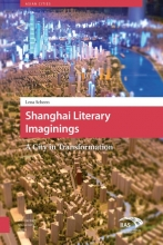 Scheen, Lena Shanghai literary imaginings