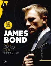 Raymond  Rombout James Bond, van Dr. No tot Spectre
