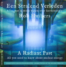Rob Huibers , Een Stralend Verleden A Radiant Past