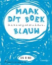 Elise De Rijck , Ik zie, ik zie wat jij niet ziet en de kleur is ... blauw