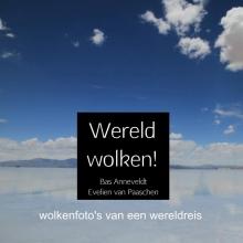 Bas Anneveldt  Evelien van Paaschen Wereld wolken!