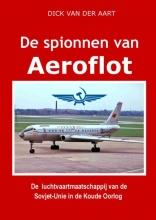 Dick  Van der Aart De Spionnen van Aeroflot