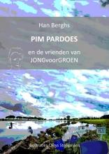Han Berghs , PIM PARDOES en de vrienden van JONGvoorGROEN