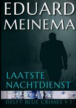 Eduard Meinema , Laatste nachtdienst