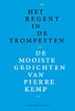 Pierre  Kemp Het regent in de trompetten