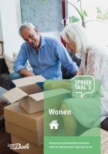 Stichting Het Begint met Taal & VU-NT2 , Spreektaal 3 Wonen