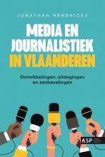Jonathan Hendrickx , Media en journalistiek in Vlaanderen