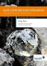 Yong Zhao , Elke leerling kan uitblinken
