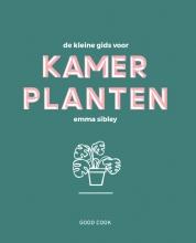 Emma Sibley , De kleine gids voor kamerplanten