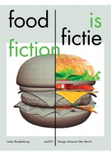 Linda  Roodenburg Food is Fictie Food is Fiction