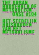 David  Peleman, Bruno  Notteboom, Michiel  Dehaene OASE 104