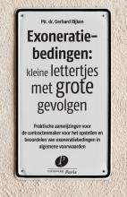 Gerhard Rijken , Exoneratiebedingen: kleine lettertjes met grote gevolgen