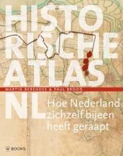Martin  Berendse, Paul  Brood Historische atlas NL