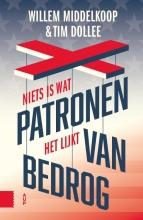 Tim Dollee Willem Middelkoop, Patronen van bedrog