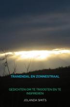 Jolanda Smits , Tranendal en Zonnestraal