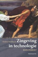 Opdebeeck Hendrik , Zingeving in technologie een fobie?