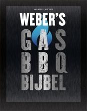 Manuel Weyer , Weber`s Gas BBQ bijbel