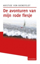 Aristide von Bienefeldt De avonturen van mijn rode flesje