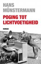 Hans  Münstermann Poging tot lichtvoetigheid