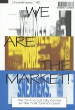 Koen Haegens Rogier Brom  Lietje Bauwens  Berit Fischer, We Are The Market!